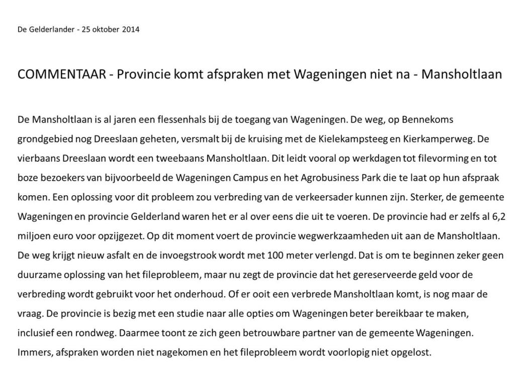 commentaar De Gelderlander 25 okt 14 Mansholtlaan provincie